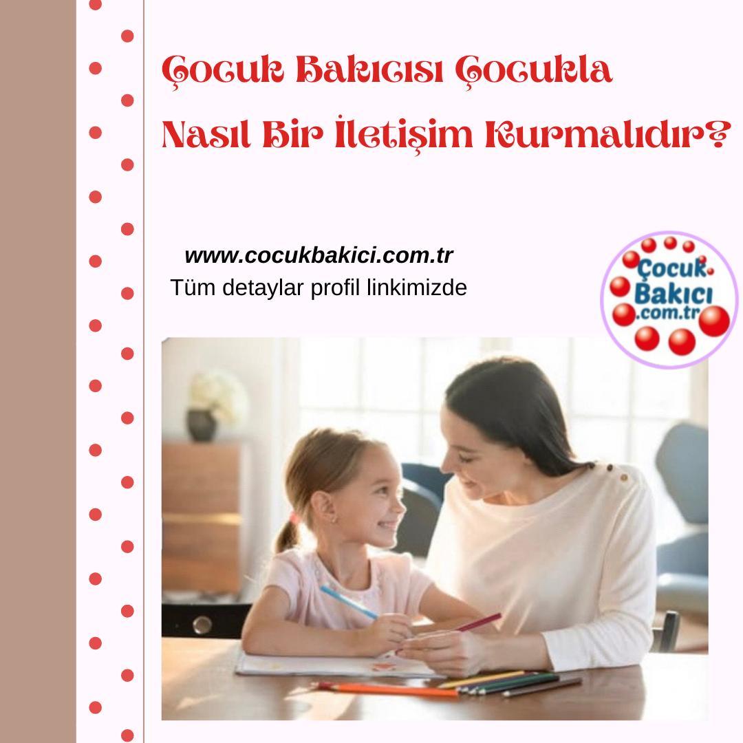 Çocuk Bakıcısı Çocukla Nasıl Bir İletişim Kurmalıdır?